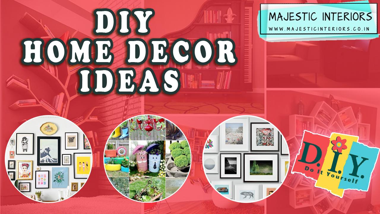 Diy Home Decor Ideas House Decoration Ideas Diy Room Decor Ideas 2020 Majestic Interiors An Interior Designing Firm